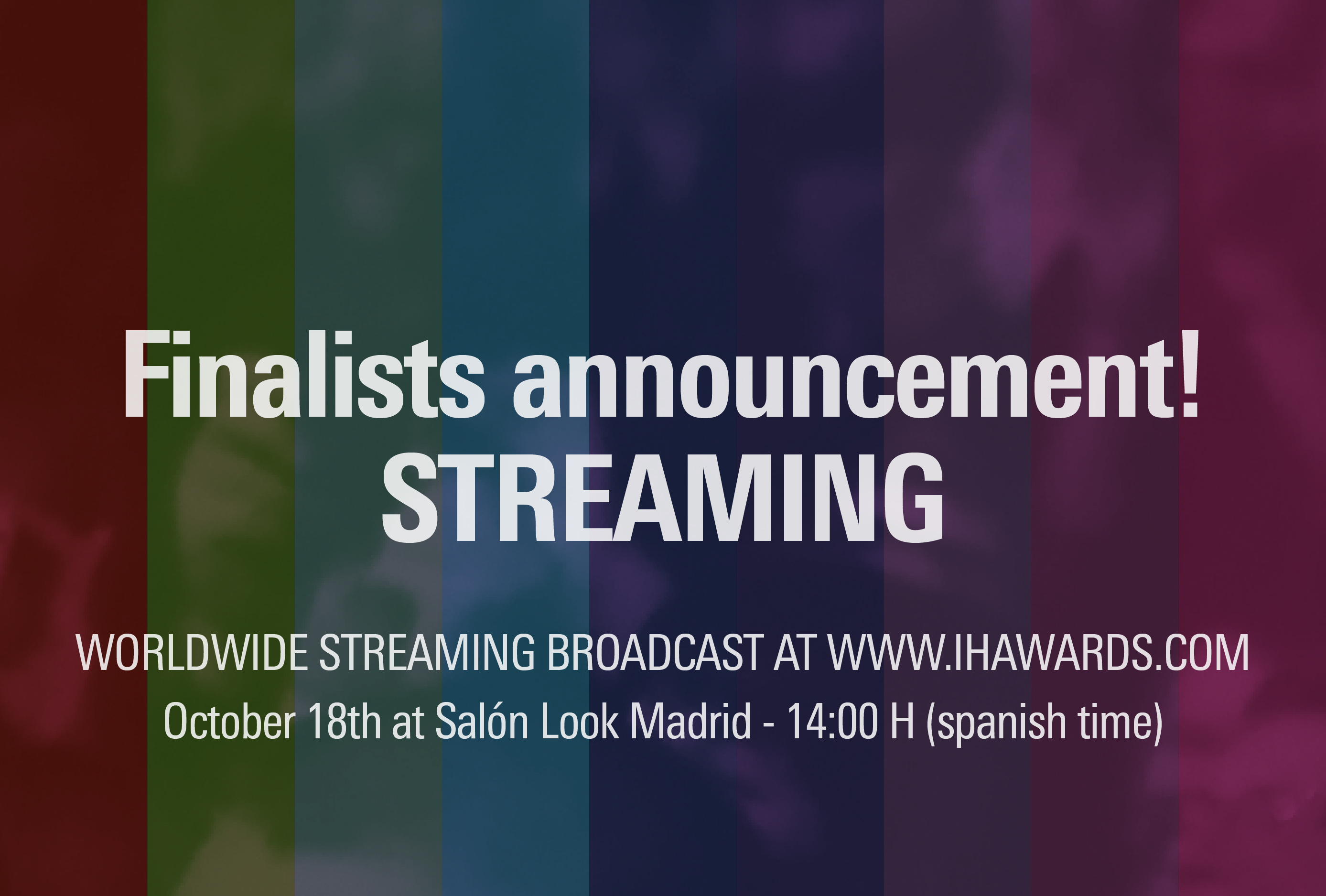 The International Hairdressing Awards will announce the finalists of their second edition with streaming broadcast