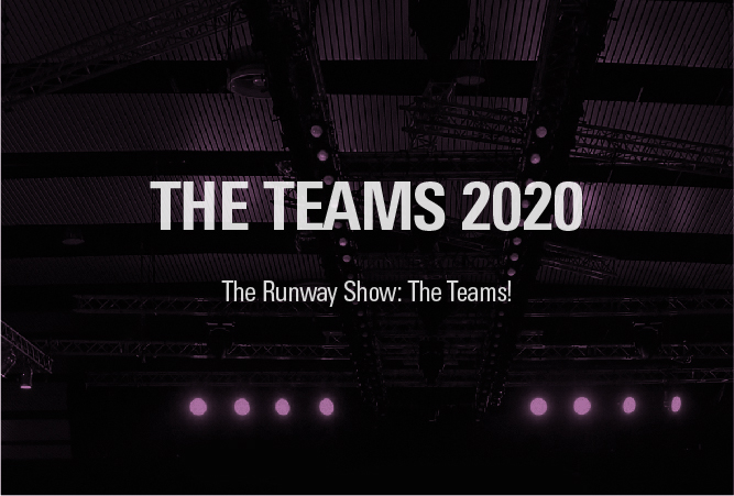 The catwalk show: meet the teams!